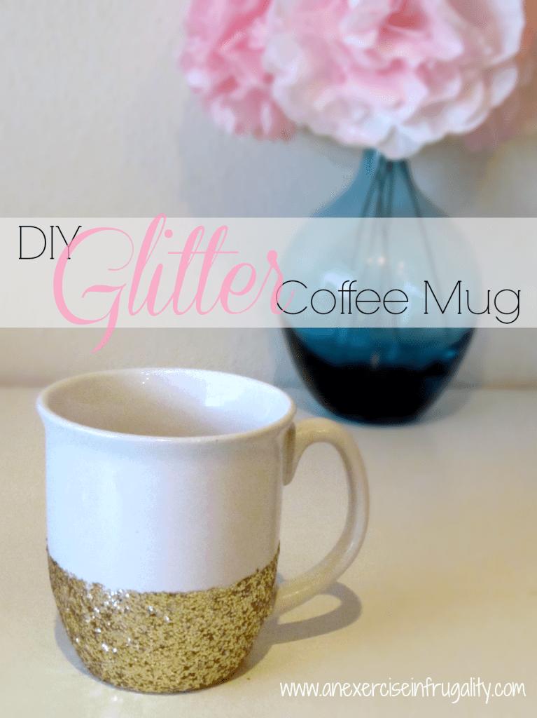 Glitter Mug Tutorial