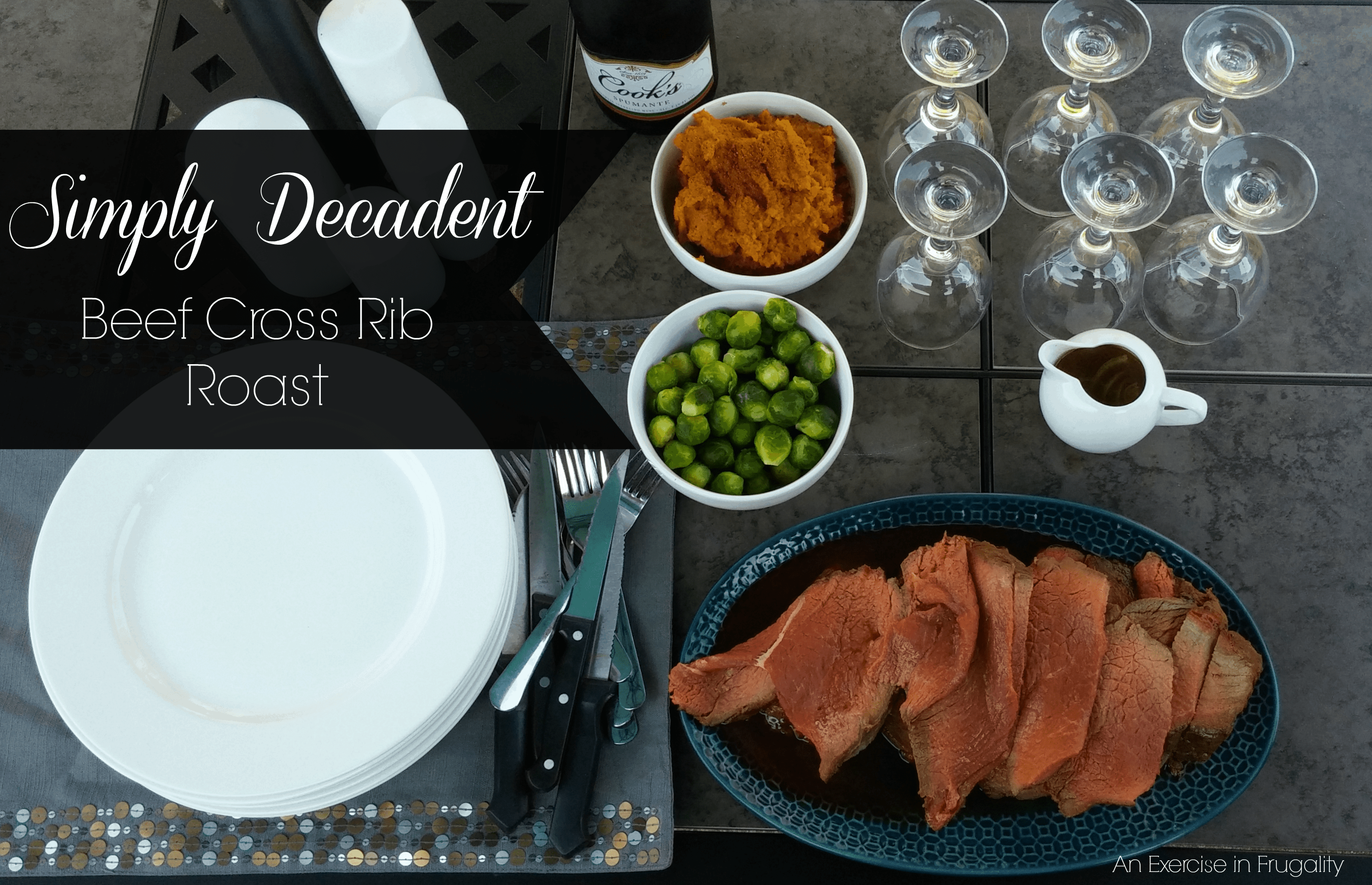 Simply Decadent Cross Rib Roast