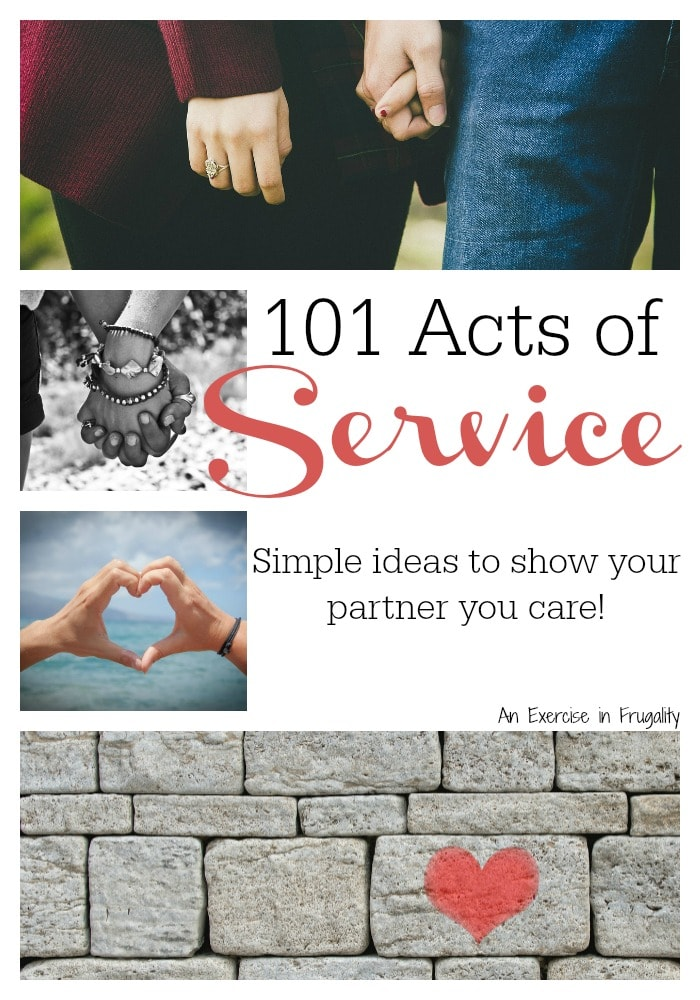 Even if you don't have the Acts of Service Love Language, you can show your partner you care with these 101 great ideas for Acts of Service! Ideas for holidays, Christmas, anniversary, birthday or just any day you want them to feel special! A must read for anyone planning a wedding-the marriage is the most important part!