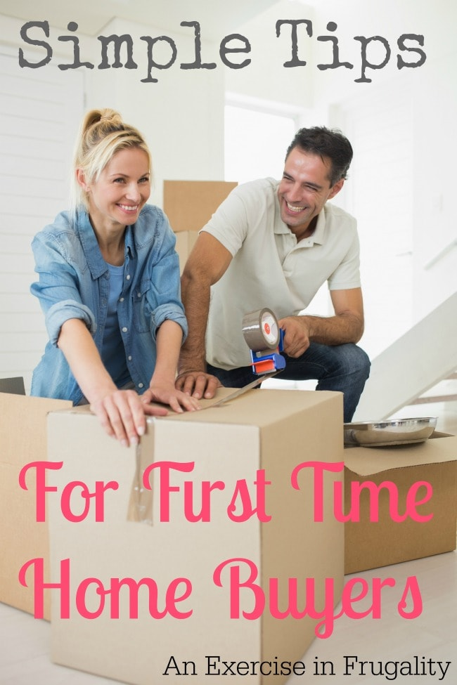 tips for first time home buyers an exercise in frugality