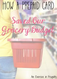 How a Prepaid Card Helped Save Our Grocery Budget
