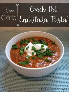 Low Carb Crock Pot Enchilada Pasta