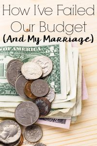 How I've Failed Our Budget