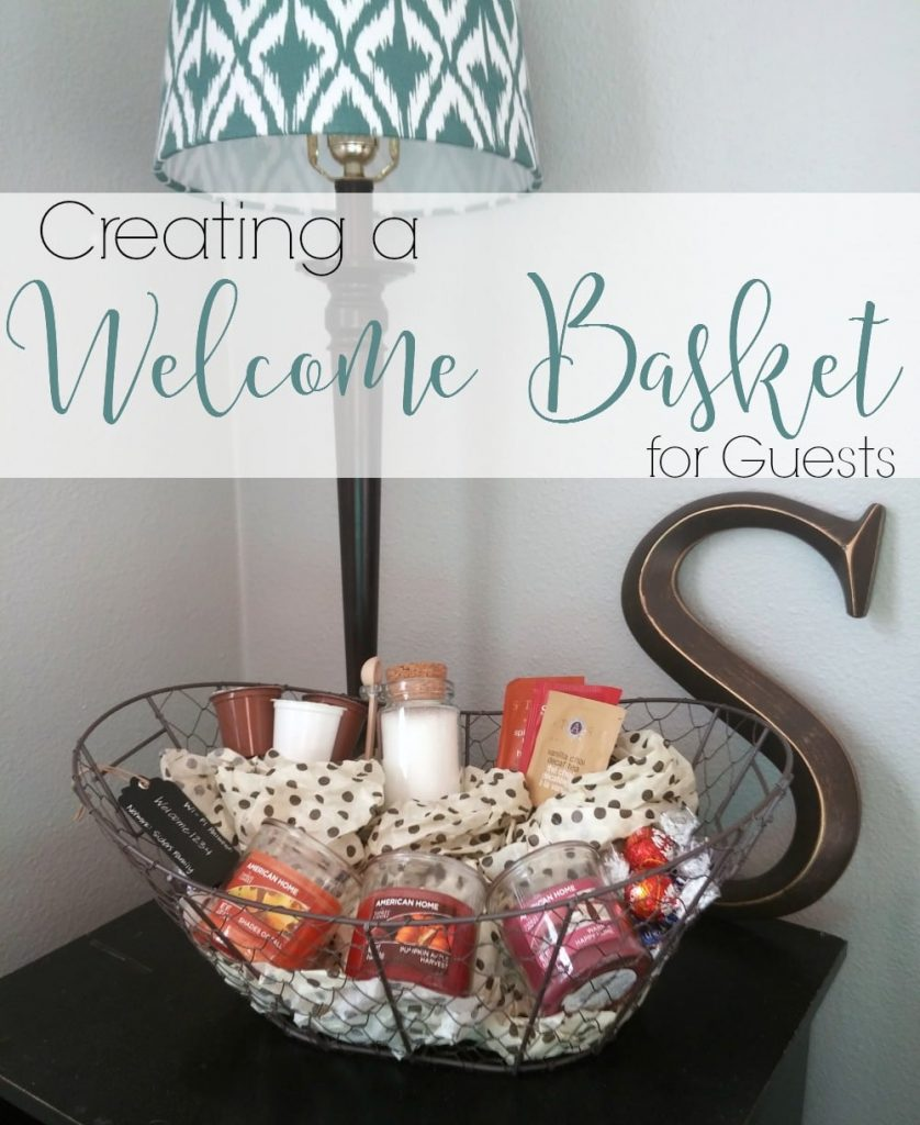 creating a welcome guest basket