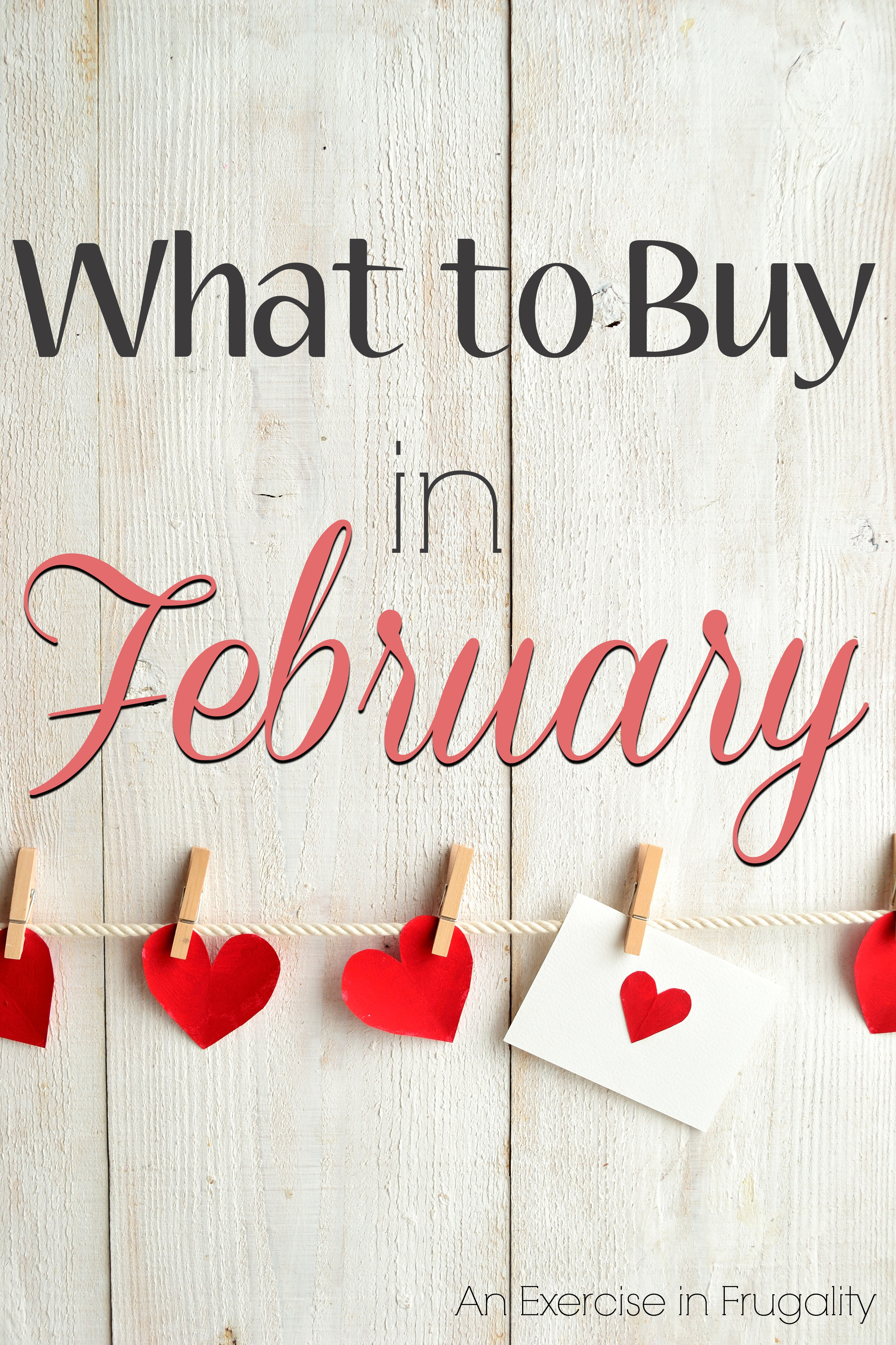 What to Buy in February