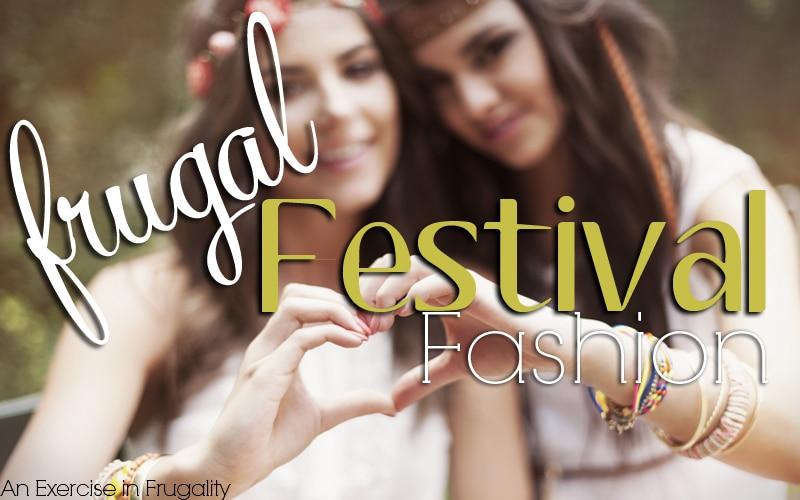 budget festival fashion