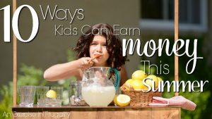 10 Ways Kids Can Earn Money This Summer-Cure summer boredom, and teach your children about responsibility while they earn money for summer jobs around the house or for friends and neighbors. Great list!