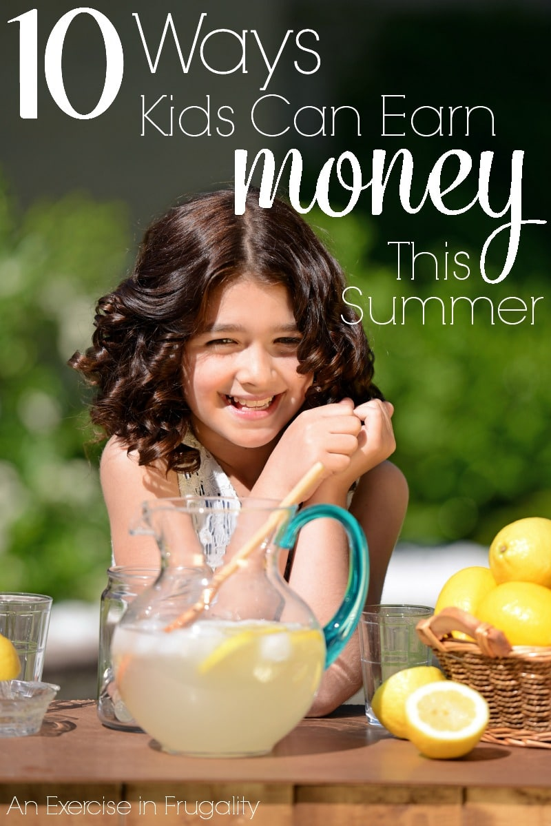 Ways to earn money in the summer as a kid