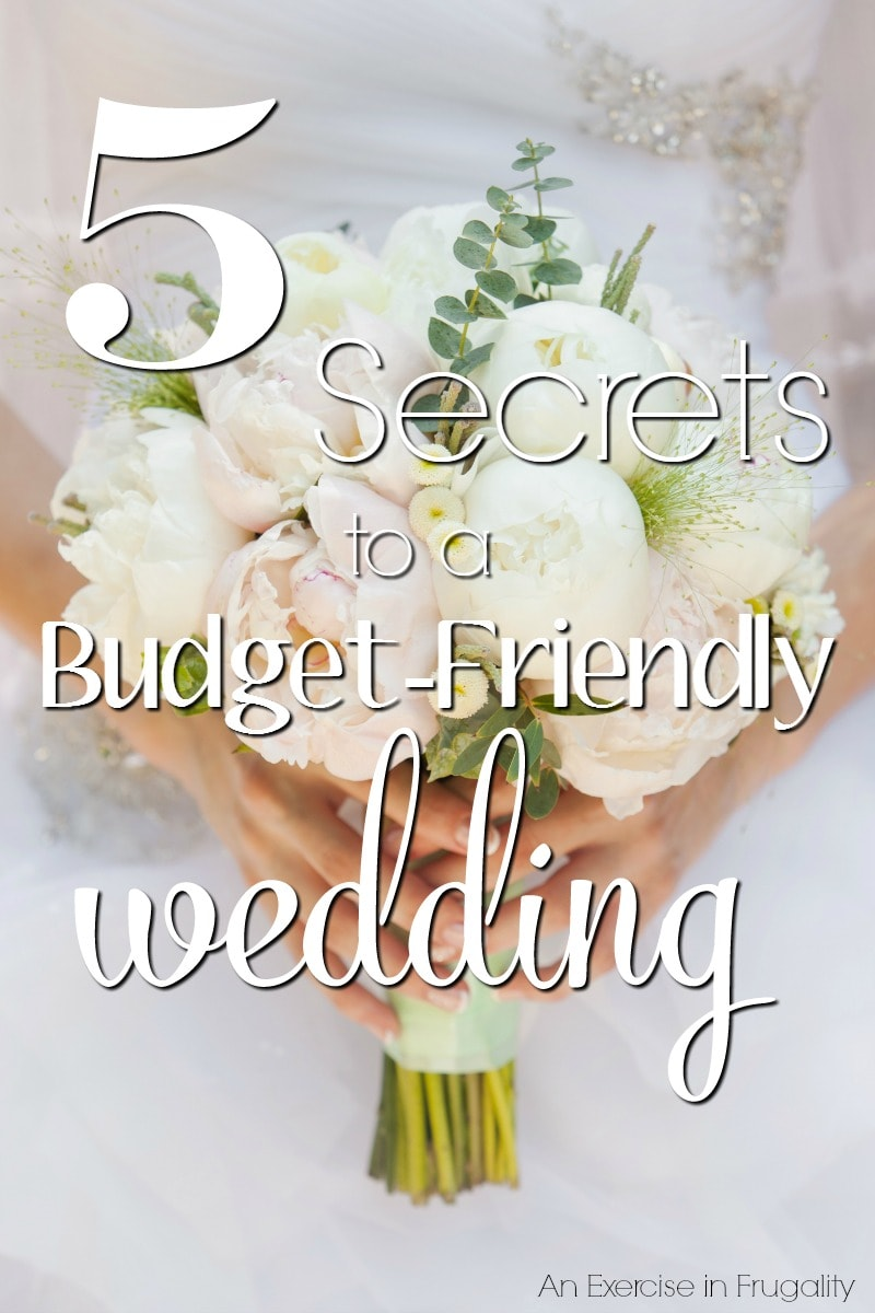 5 Secrets to a Wedding on a Budget- With these tips you can have the wedding of your dreams without spending a fortune! Our budget wedding was absolutely gorgeous, and people still talk about it 4 years later!