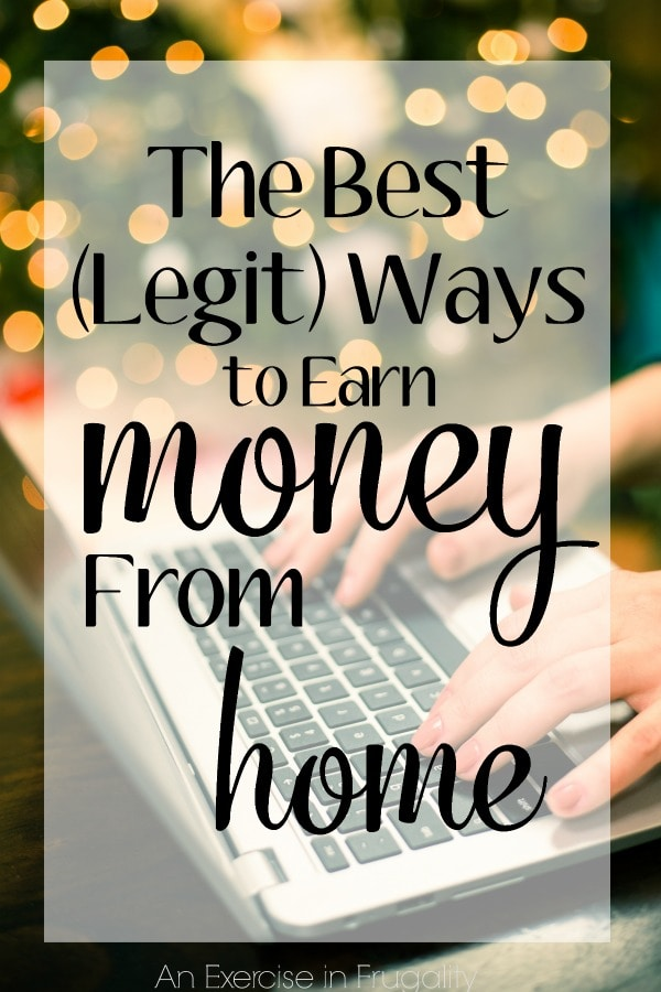 The Best Legit Ways to Work From Home- everything from crafts to homesteading! This is a great list for any SAHM, WAHM or anybody looking for a great side hustle to earn money from home!