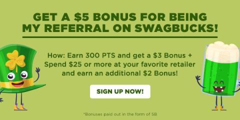 Earn a $5 bonus referral on Swagbucks!