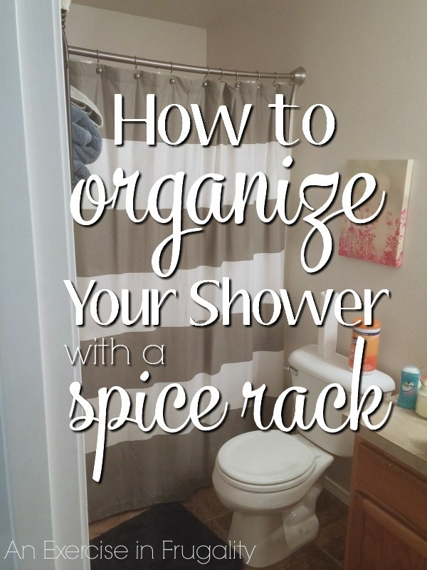 How to Organize Your Shower with a Spice Rack-How on earth does a spice rack turn into a shower organizer? You might be surprised! This is cheap and easy and is the perfect organization solution for small bathrooms! Genius!