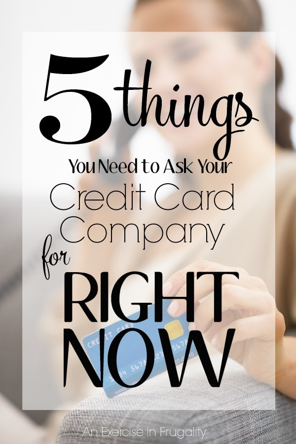 5 Things You Need to Ask Your Credit Card Company For Right Now!-Seriously, don't wait. Did you know that only about 25% of people know you can ask for these breaks/waivers from your credit card provider? When you're in debt, every dollar helps and these questions could help you save BIG.