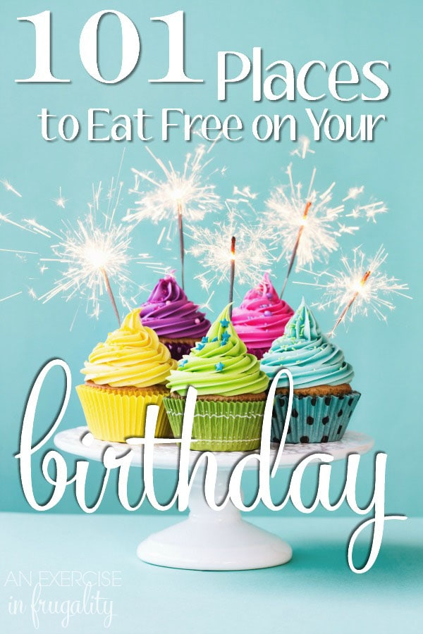 101 Places to Eat Free on Your Birthday- SO many places to get free food for your birthday, there's loads of freebies for the day, week and month of your birthday! Plus, some of these have free coupons or discounts just for signing up!