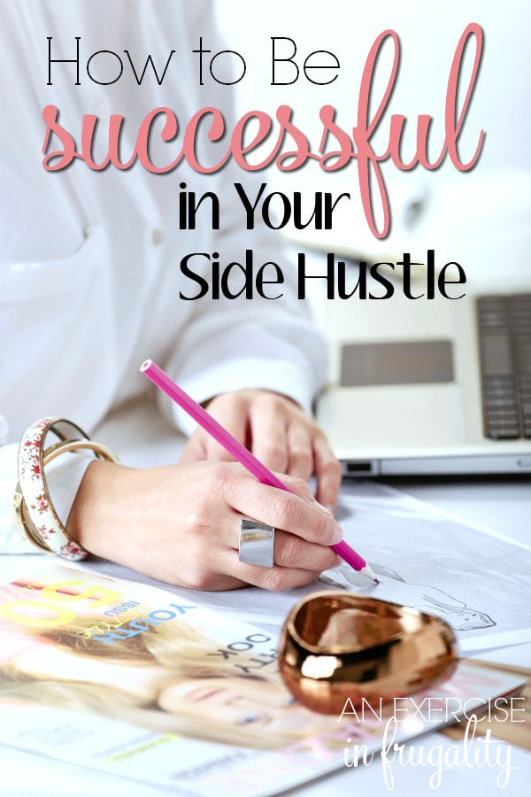 How to Be Successful in Your Side Hustle