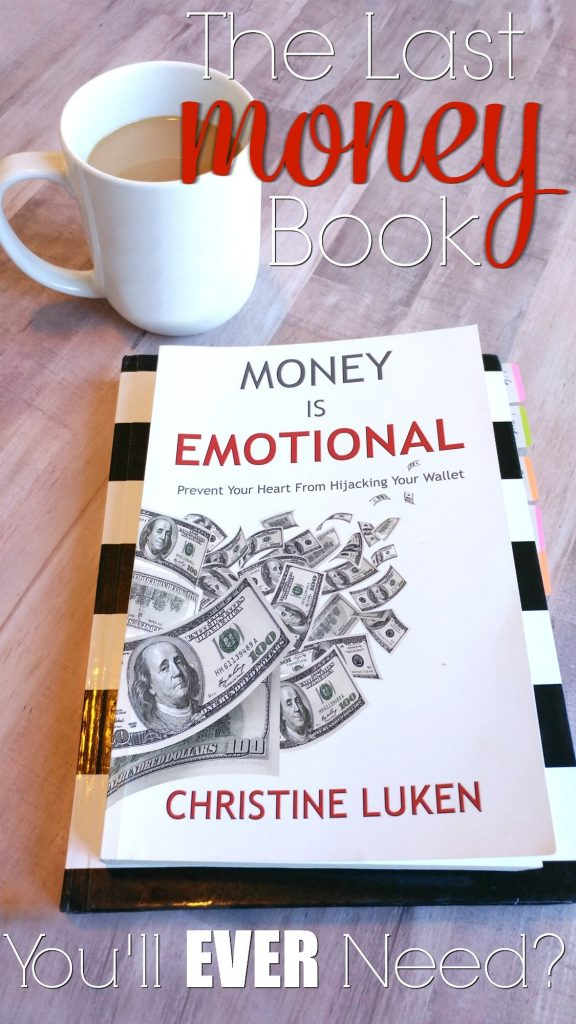 Money is Emotional Review-This could be the last personal finance book you'll ever need to read. If you are in debt, getting out of debt or just working on your budget, Christine Luken's Financial Lifeguarding skills are here to rescue you!